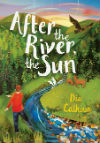 Dia Calhoun - After the River the Sun sm