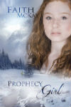 Faith McKay - Prophecy Girl